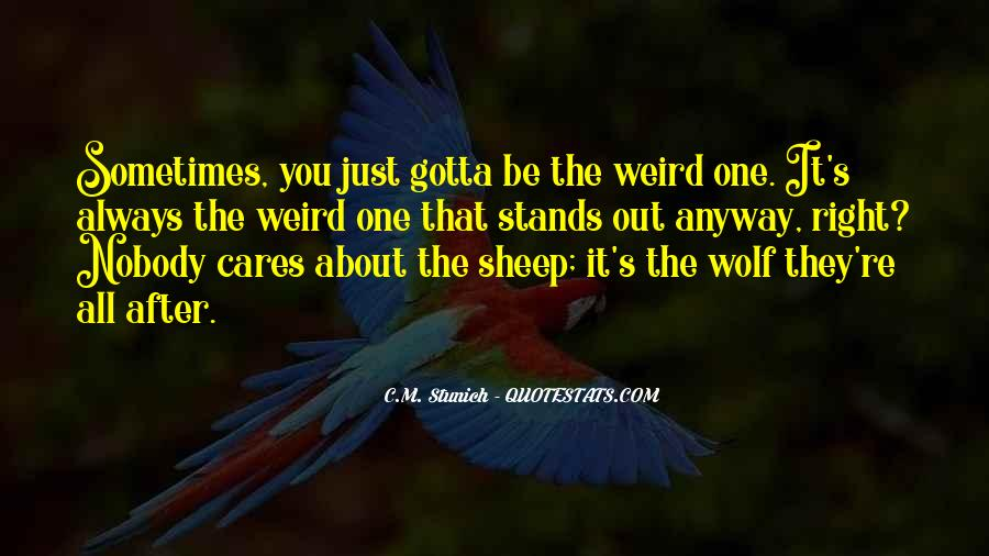 Stands Out Quotes #359509