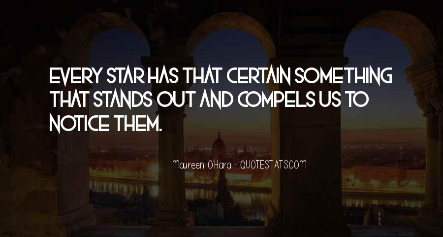 Stands Out Quotes #387592