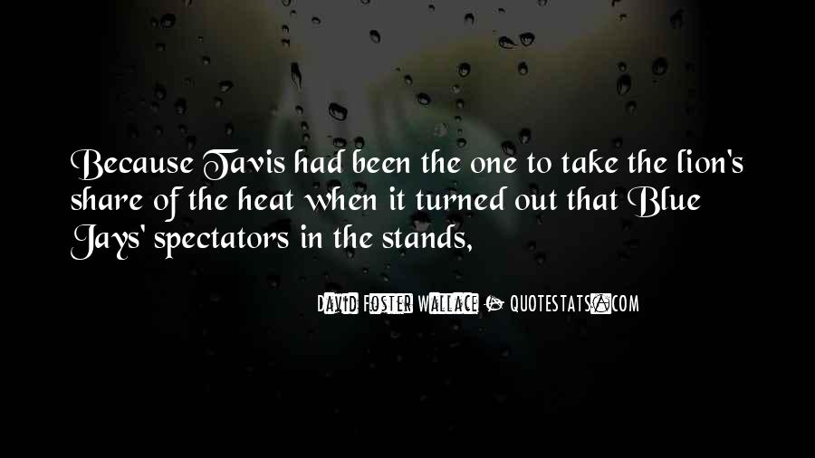 Stands Out Quotes #570728