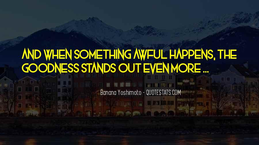 Stands Out Quotes #594761