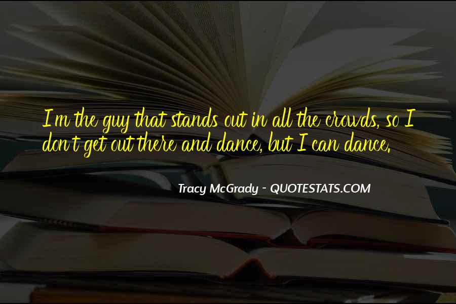 Stands Out Quotes #6339