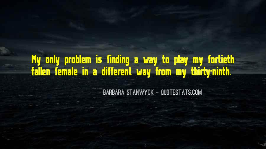 Stanwyck Quotes #106221