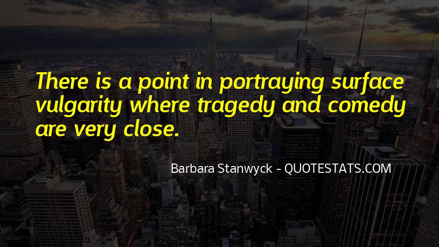 Stanwyck Quotes #1140059