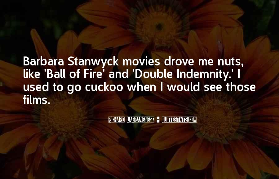 Stanwyck Quotes #1781194