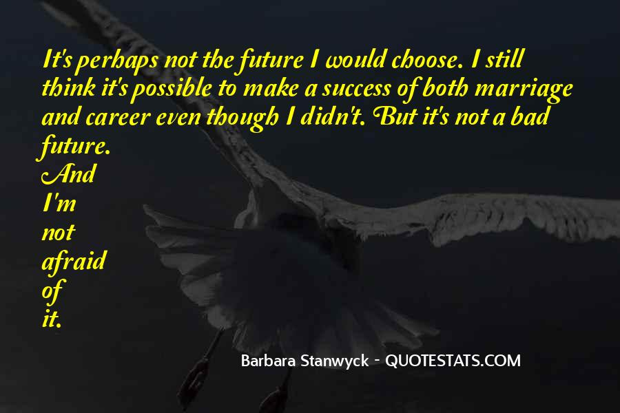 Stanwyck Quotes #300567