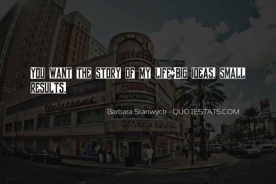 Stanwyck Quotes #762632