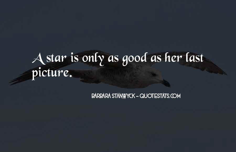 Stanwyck Quotes #781884