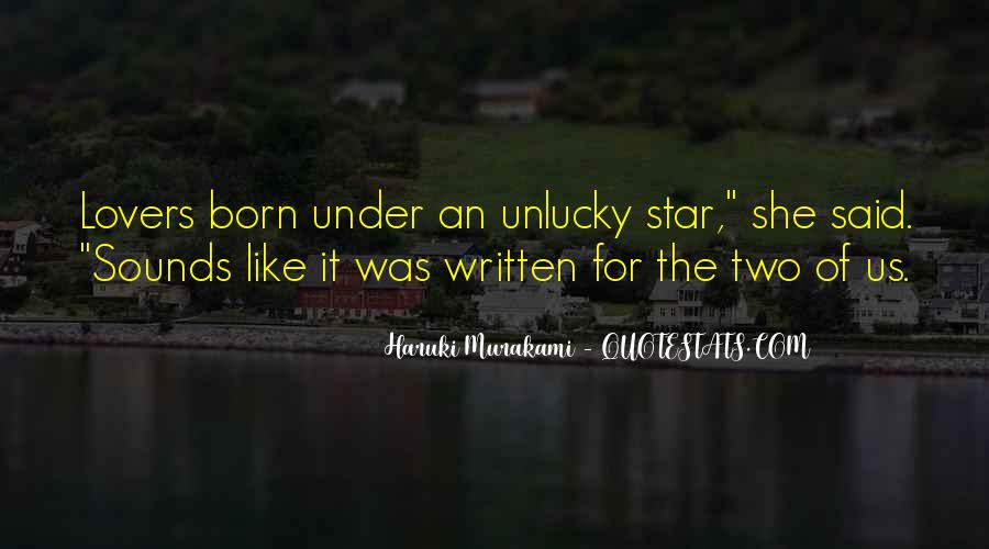 Star Born Quotes #1714203