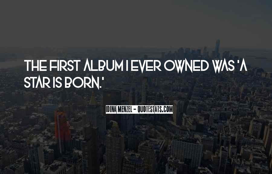 Star Born Quotes #249106