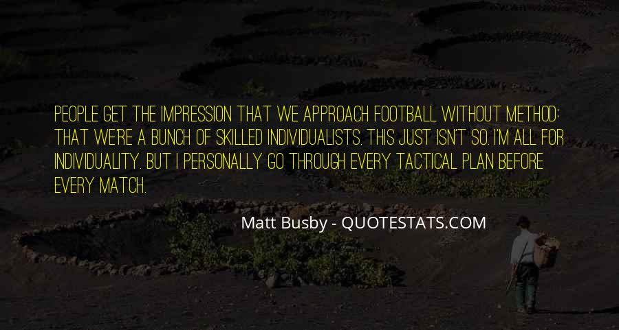 Quotes About Matt Busby #341351