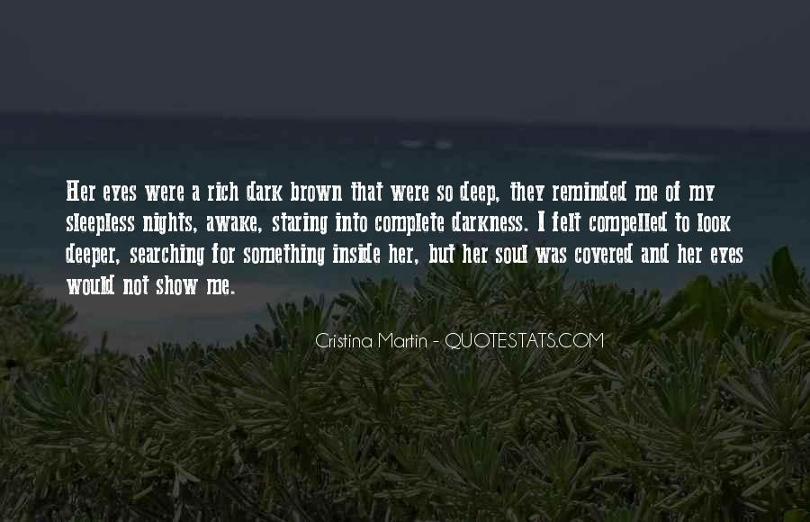 Staring Into Her Eyes Quotes #1043529