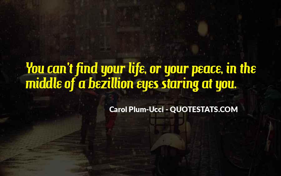 Staring Into Her Eyes Quotes #116592