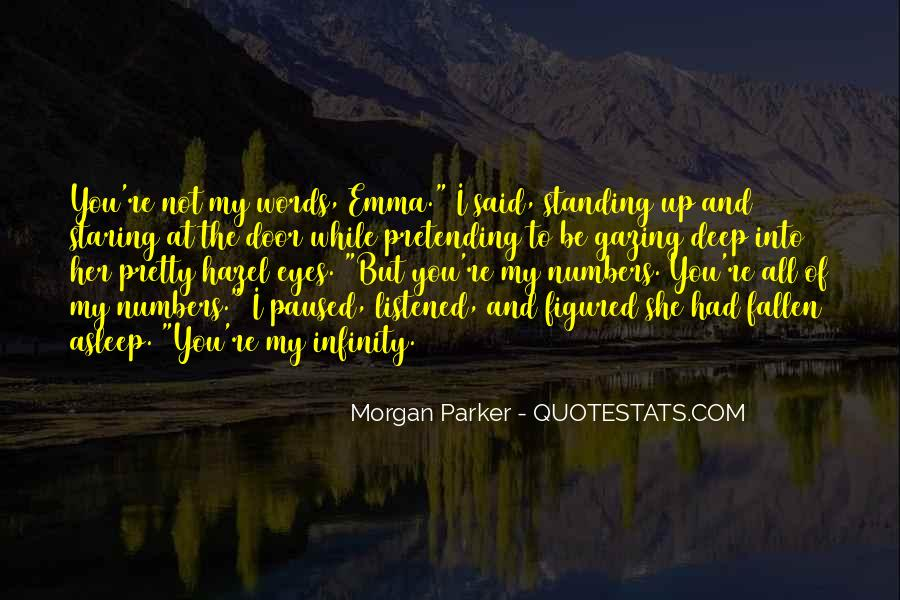 Staring Into Her Eyes Quotes #154854