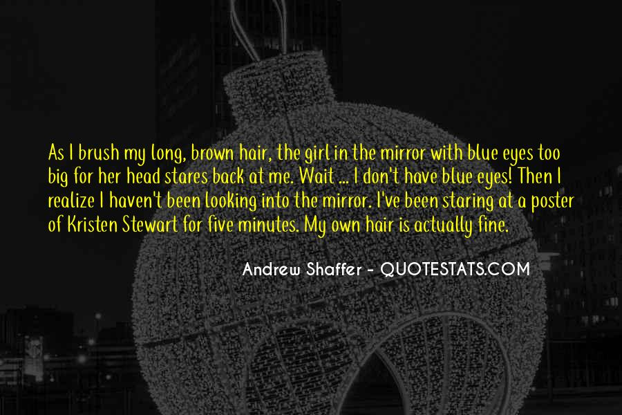 Staring Into Her Eyes Quotes #199726