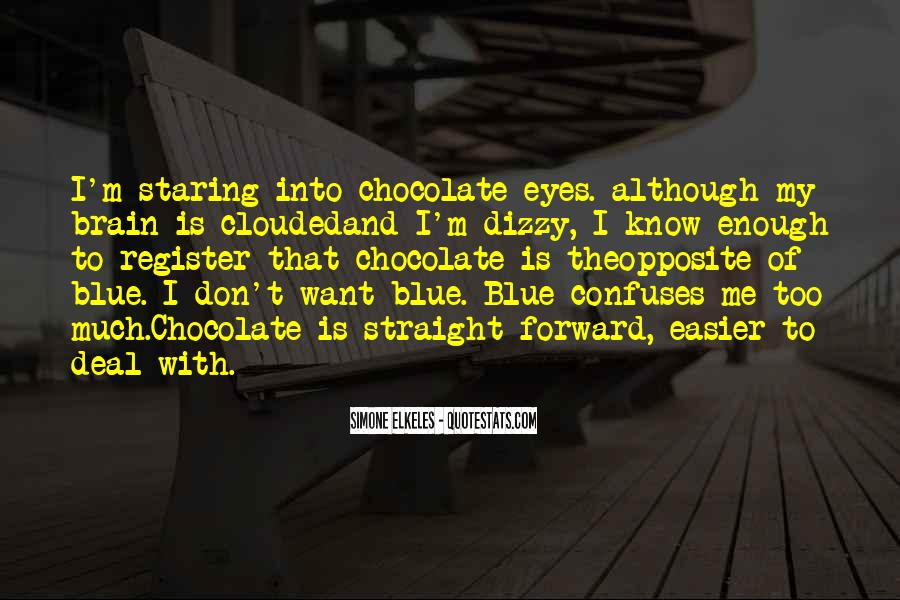 Staring Into Her Eyes Quotes #24188