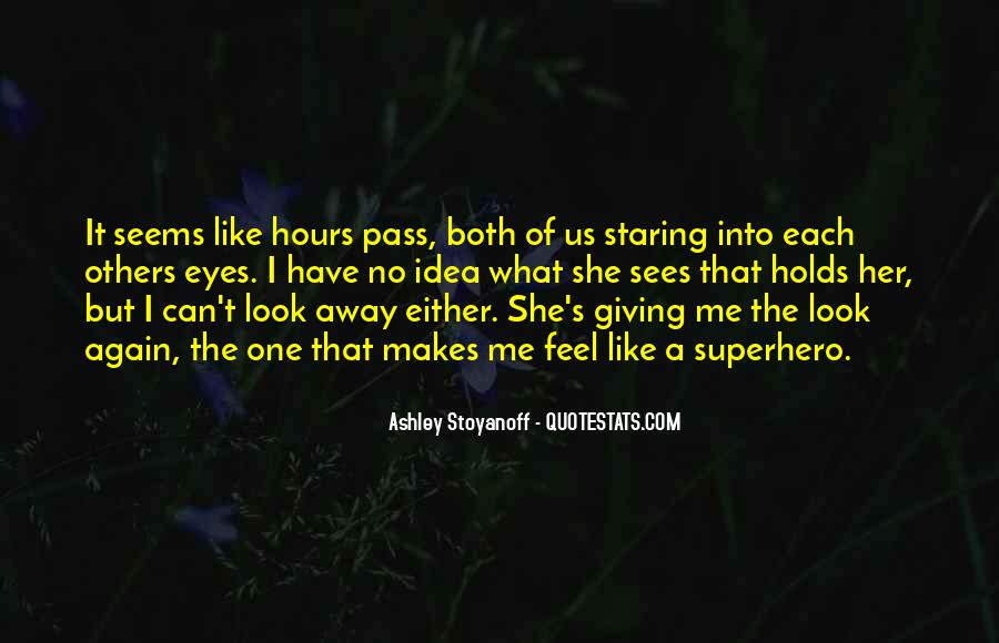 Staring Into Her Eyes Quotes #40856