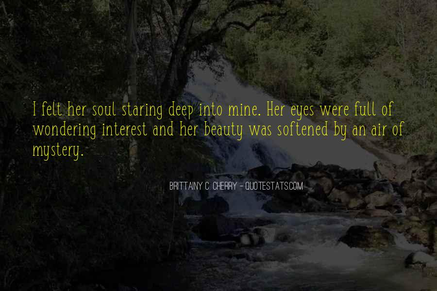 Staring Into Her Eyes Quotes #432492