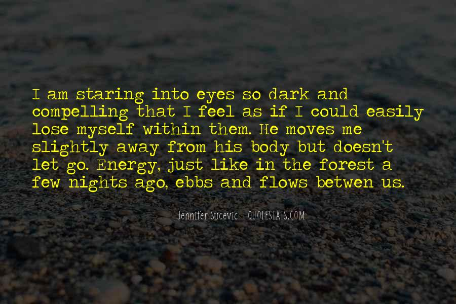 Staring Into Her Eyes Quotes #478620