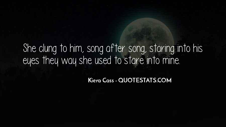 Staring Into Her Eyes Quotes #513723