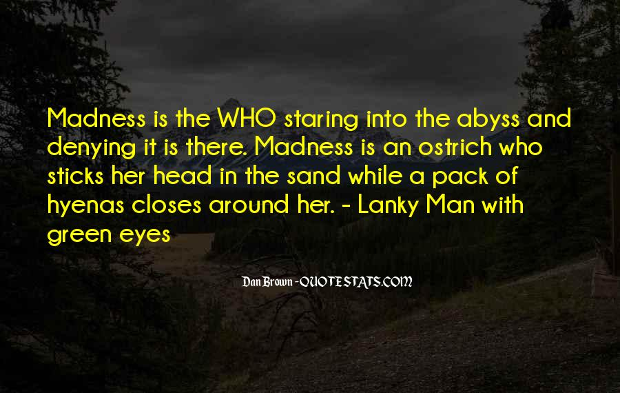 Staring Into Her Eyes Quotes #870606