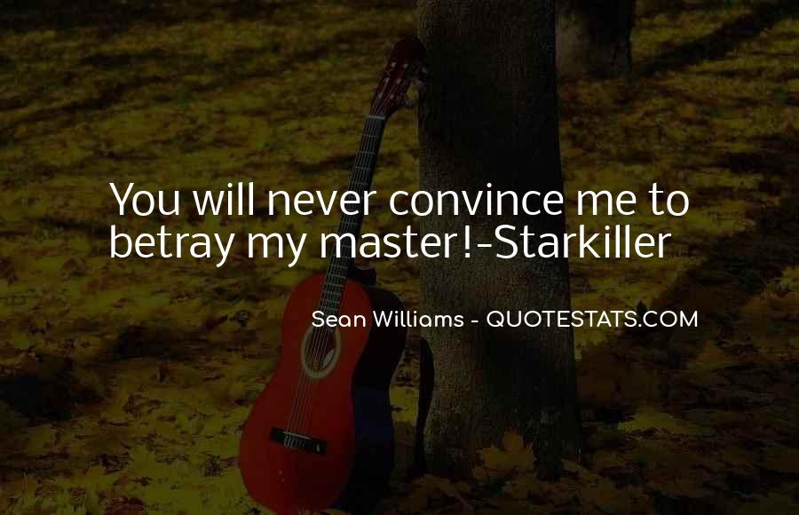 Starkiller Quotes #1587411