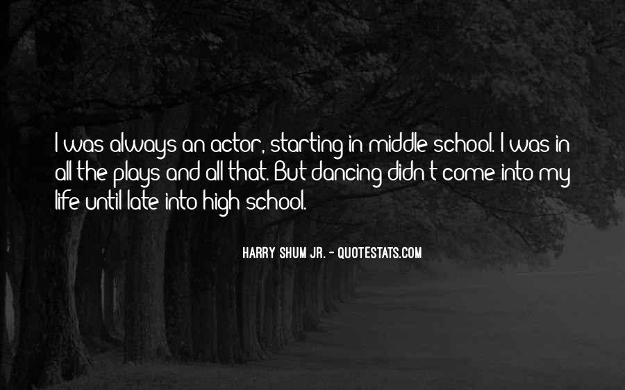 Starting School Life Quotes #541737