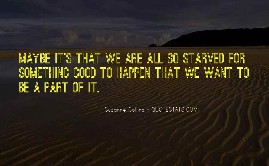 Starved Quotes #376022