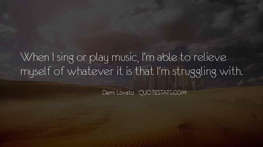Quotes About Demi Lovato #110984