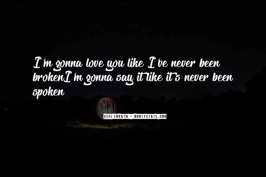 Quotes About Demi Lovato #15680