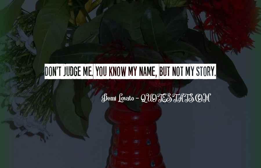Quotes About Demi Lovato #182782