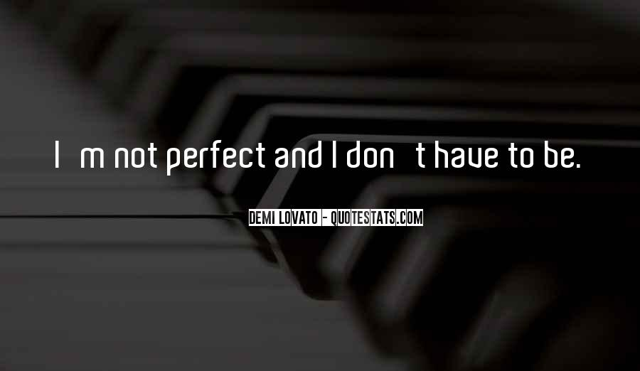 Quotes About Demi Lovato #264830