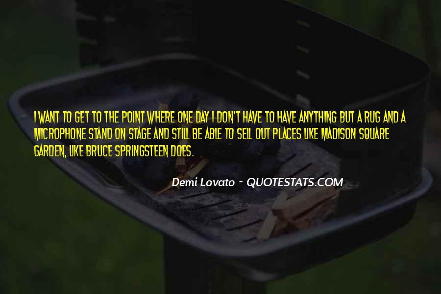 Quotes About Demi Lovato #385119