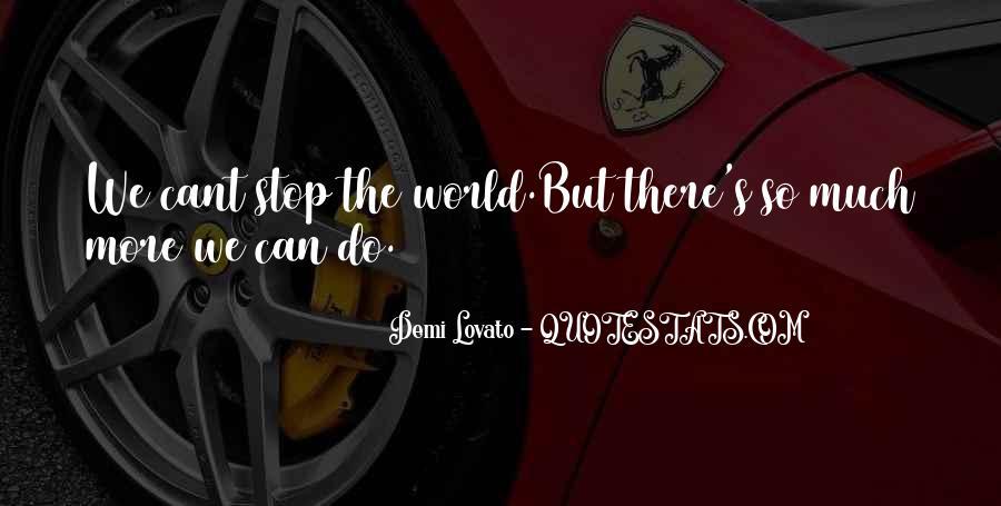 Quotes About Demi Lovato #483182