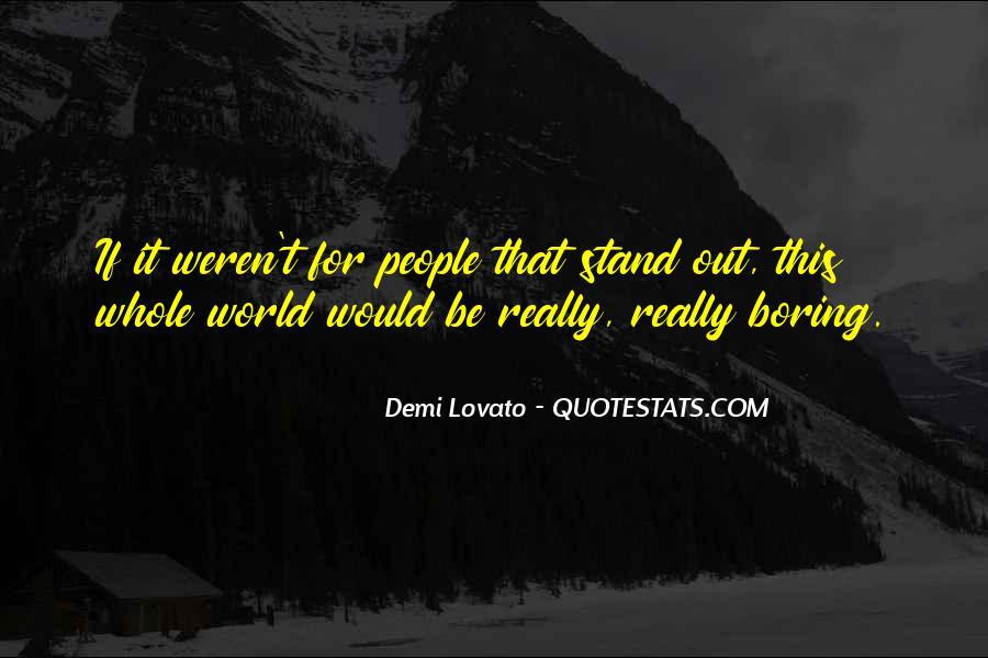 Quotes About Demi Lovato #92267