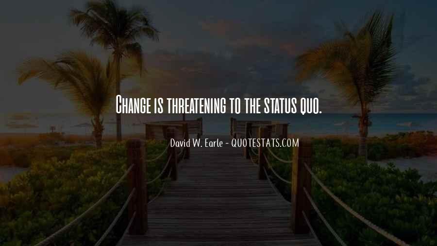 Status Quo Love Quotes #1756874