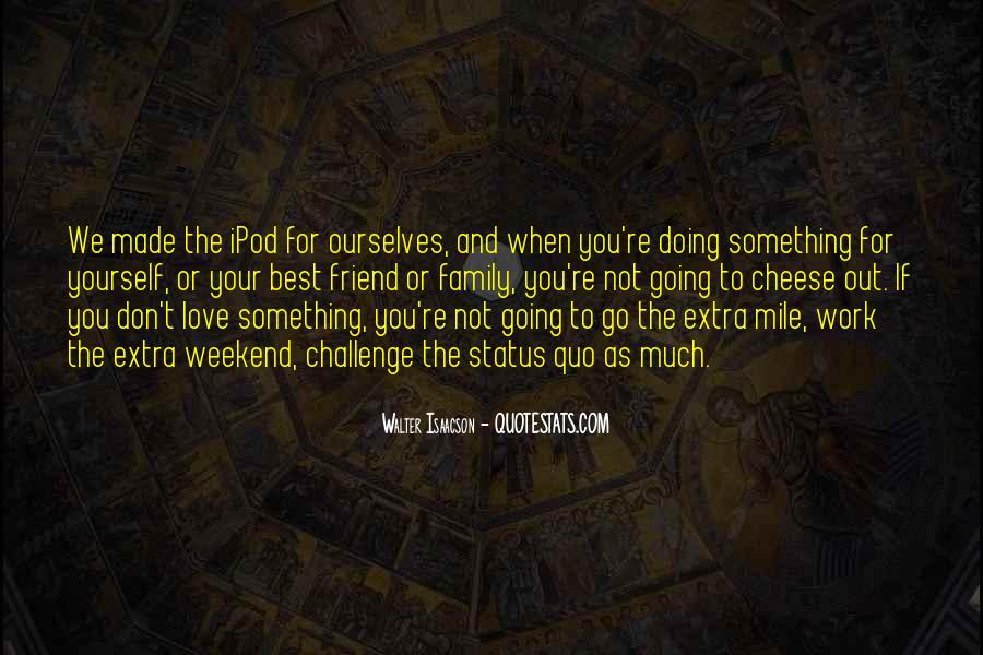 Status Quo Love Quotes #73781