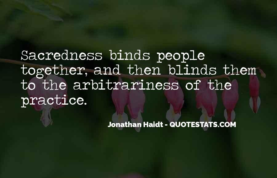 Quotes About Arbitrariness #424306