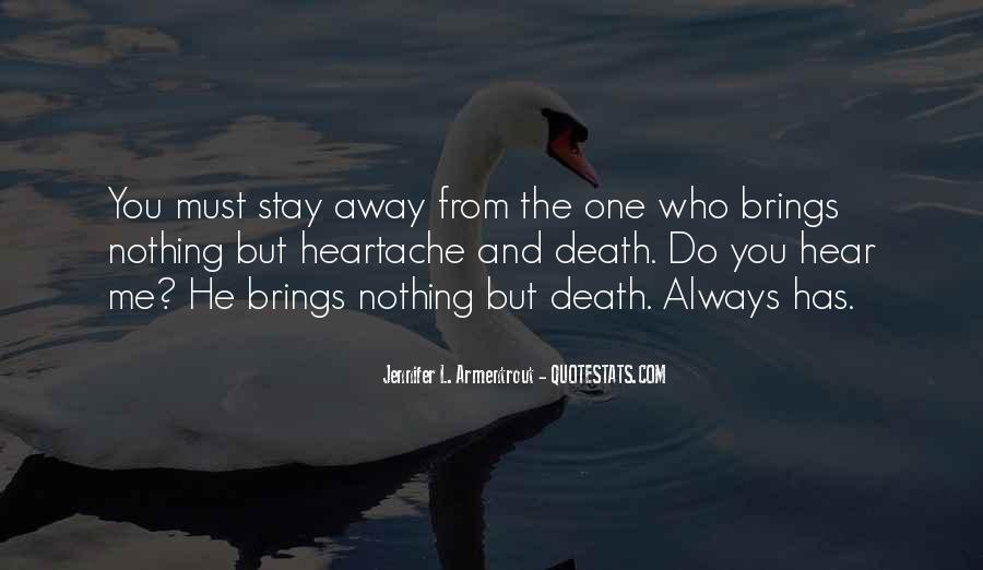 Stay Away Love Quotes #1214934