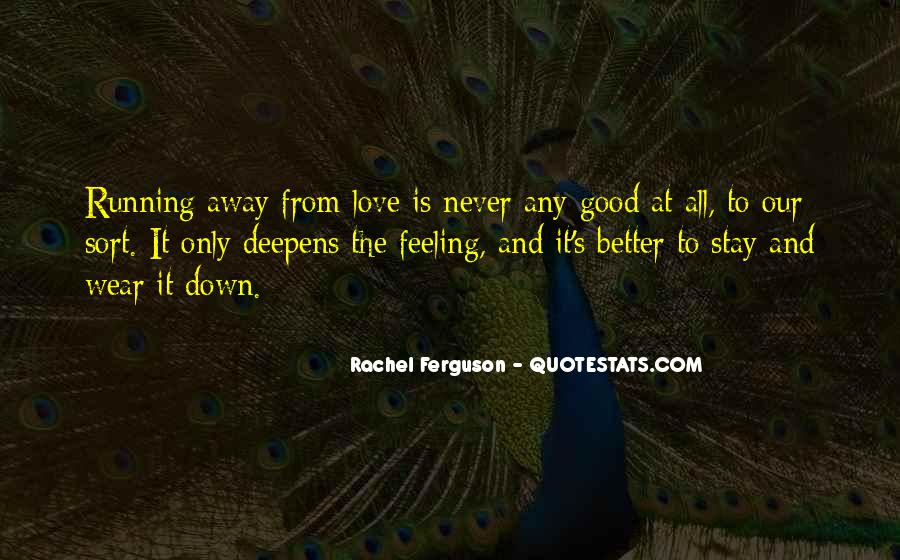 Stay Away Love Quotes #1230345