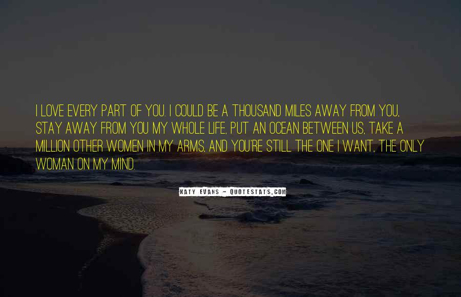 Stay Away Love Quotes #1303233