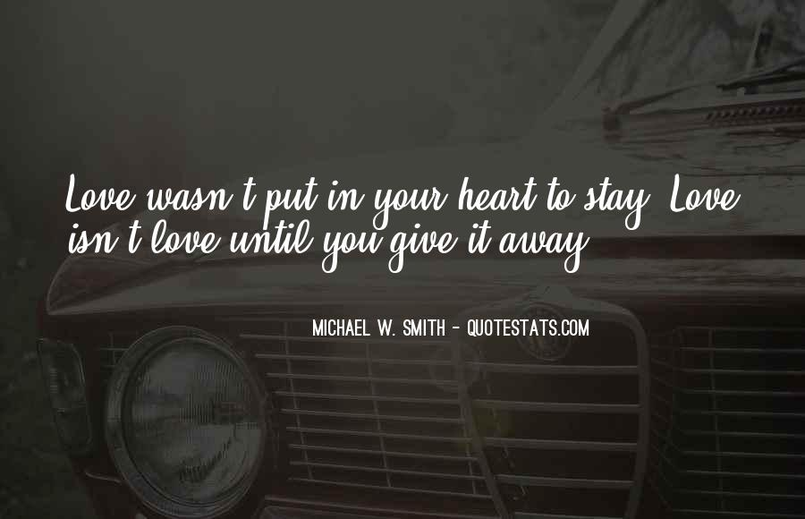 Stay Away Love Quotes #1476510