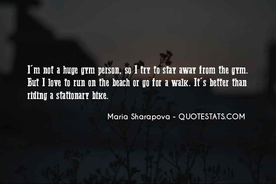 Stay Away Love Quotes #159280