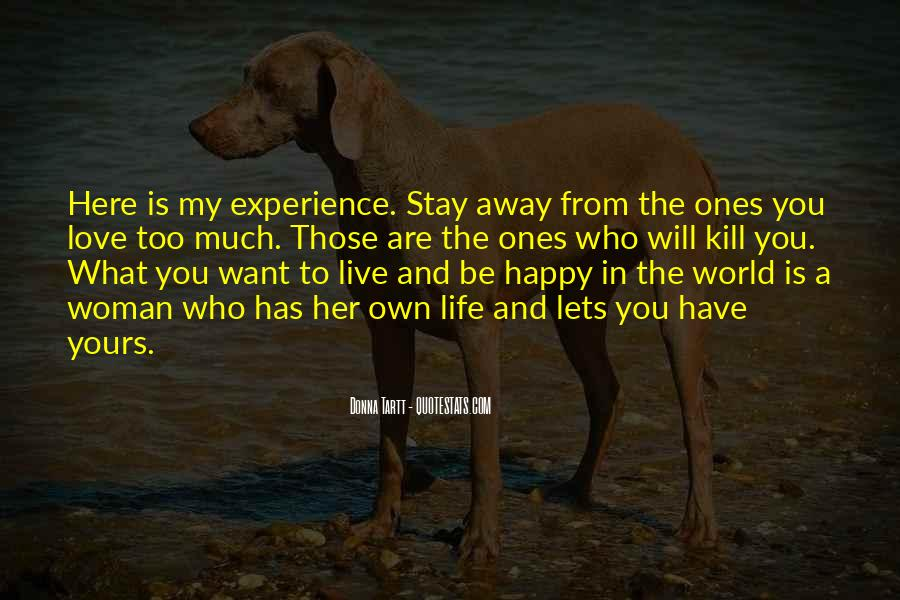 Stay Away Love Quotes #45613