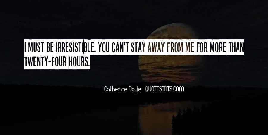 Stay Away Love Quotes #579470