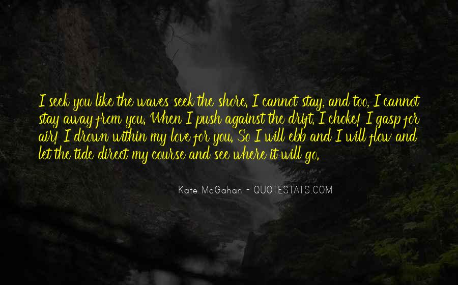Stay Away Love Quotes #95209
