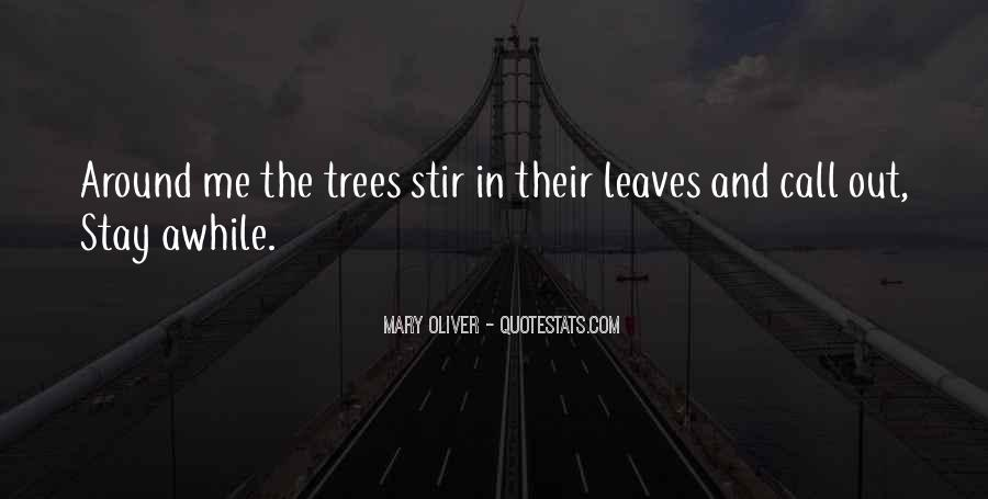 Stay Awhile Quotes #1057688