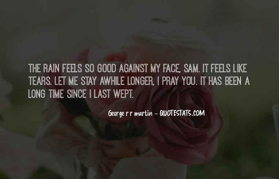 Stay Awhile Quotes #1253278
