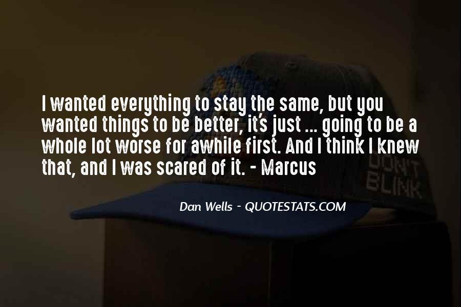 Stay Awhile Quotes #1322590