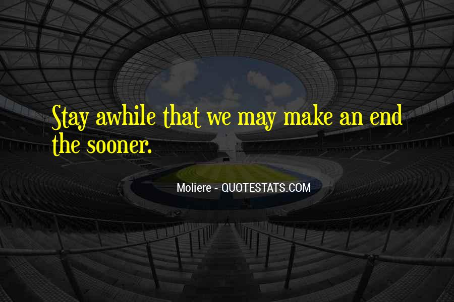 Stay Awhile Quotes #1803491