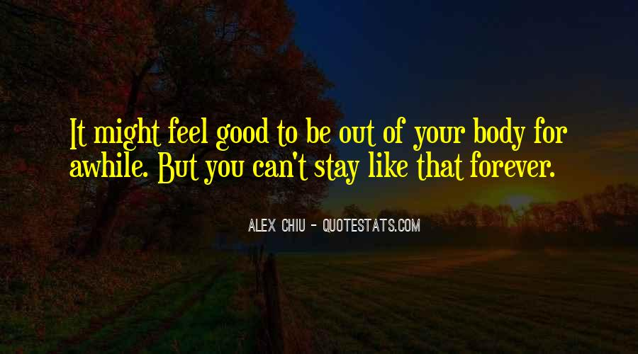 Stay Awhile Quotes #239523
